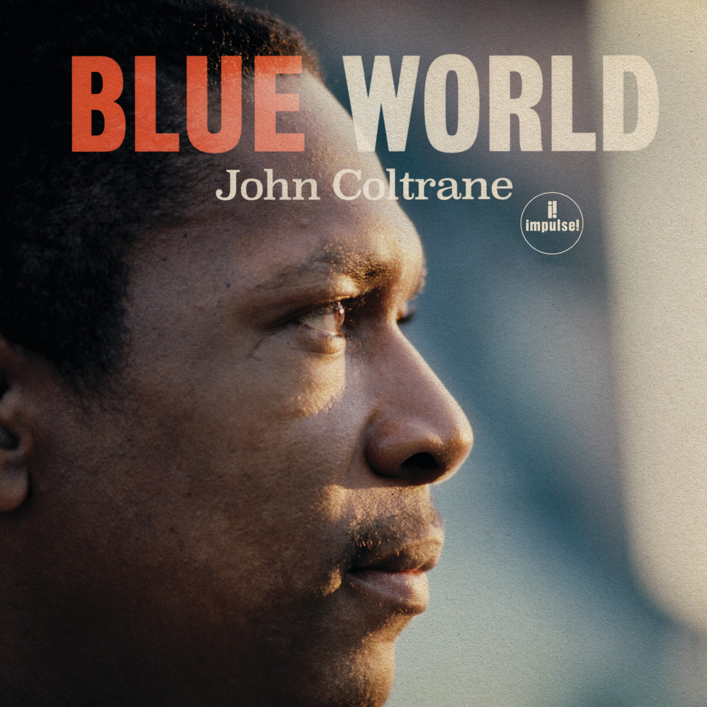 ジョン・コルトレーン『ブルー・ワールド』