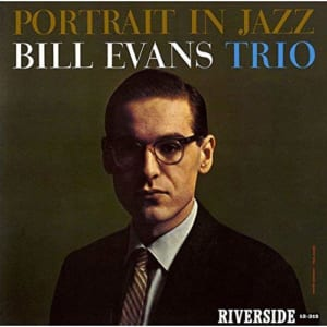 BIll Evans 「Portrait in Jazz」