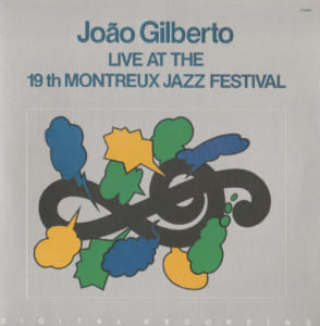 Live At The 19th Montreux Jazz Festival JOan Giberto