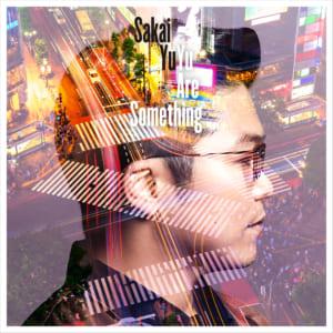 さかいゆう 『Yu Are Something』