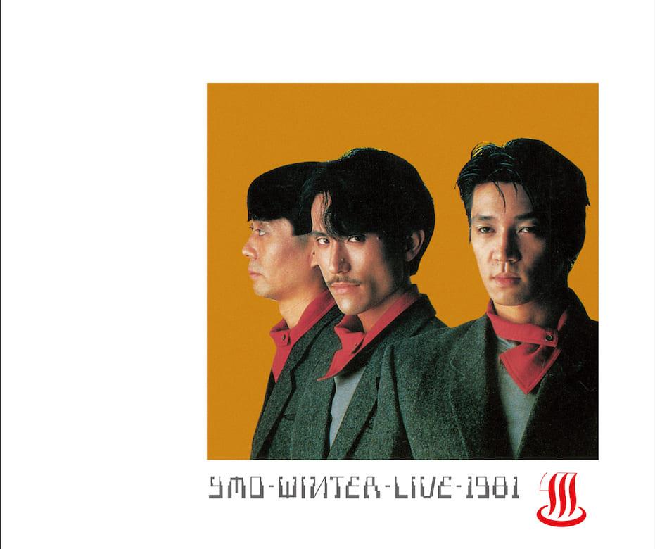 YMO『WINTER LIVE 1981』