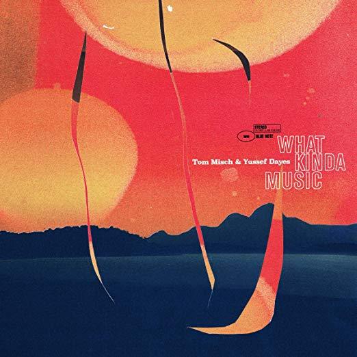 トム・ミッシュとユセフ・デイズのコラボ・アルバム