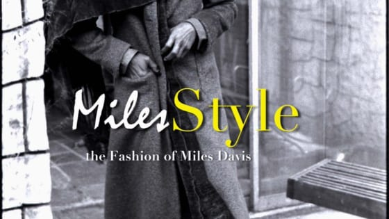 マイルス・デイビス『MilesStyle:The Fashion of Miles Davis』
