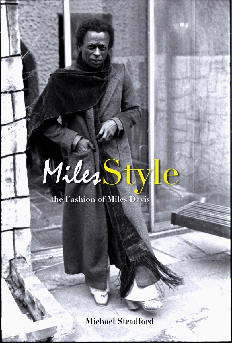 マイルス・デイビス『MilesStyle:The Fashion of Miles Davis』