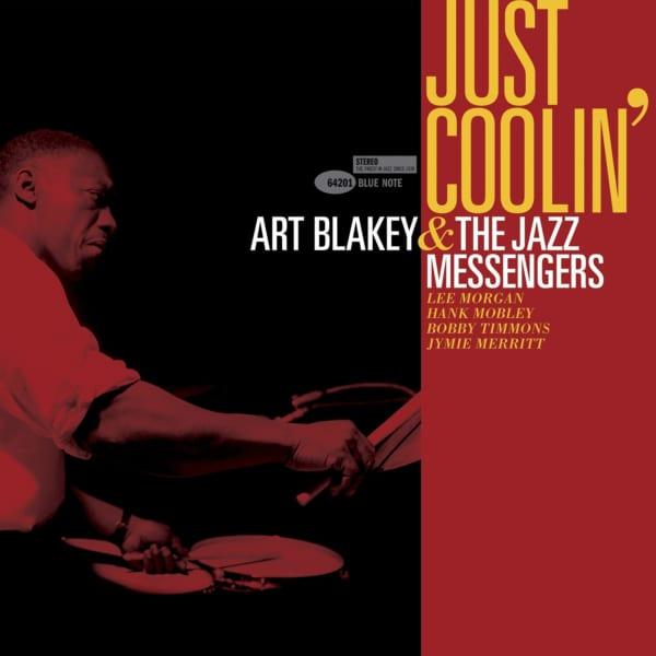 アート・ブレイキー&ザ・ジャズ・メッセンジャーズ 『ジャスト・クーリン』 ジャケ写のフルサイズ