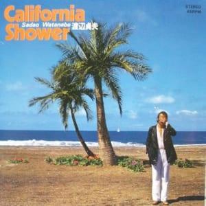 渡辺貞夫の『カリフォルニア・シャワー』