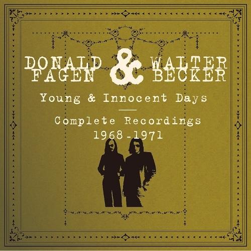 """アルバム『Donald Fagen & Walter Becker""""Young & Innocent Days - Complete Recordings 1968-1971""""』"""