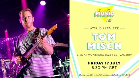 トム・ミッシュのモントルー・ジャズ・フェスティバルでの2019年公演