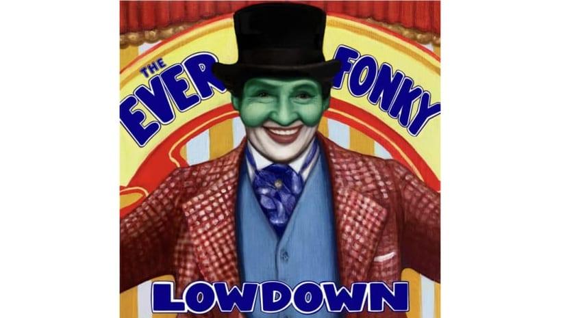 The Ever Fonky Lowdown