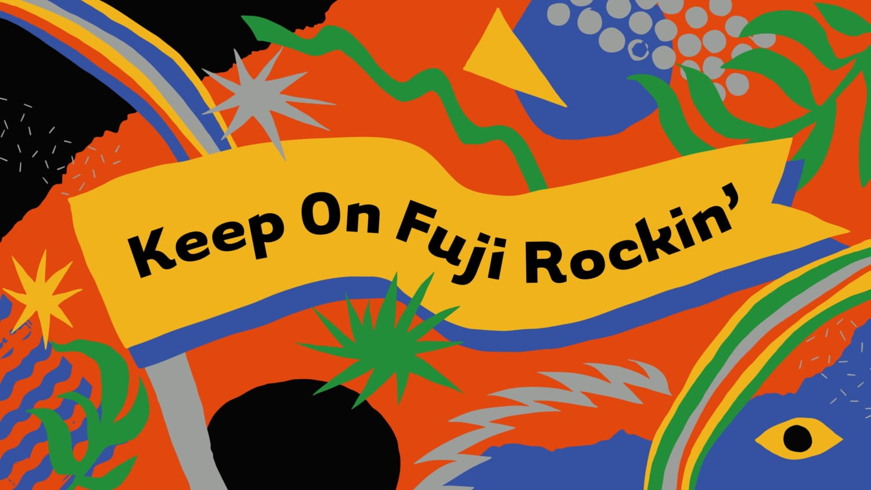 Keep on Fuji ROckin' 画像