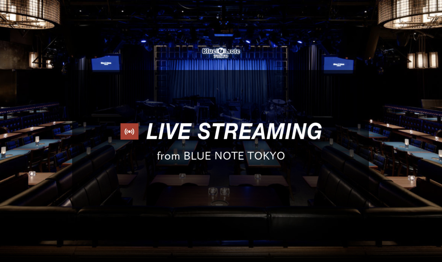 「LIVE STREAMING from BLUE NOTE TOKYO」