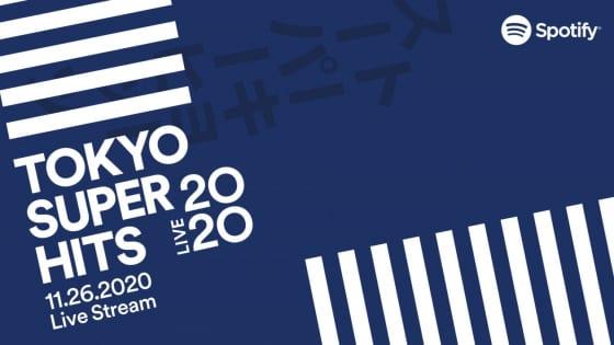 Spotify 「Tokyo Super Hits Live 2020」