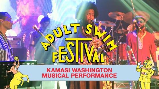 カマシ・ワシントン「Adult Swim Festival」