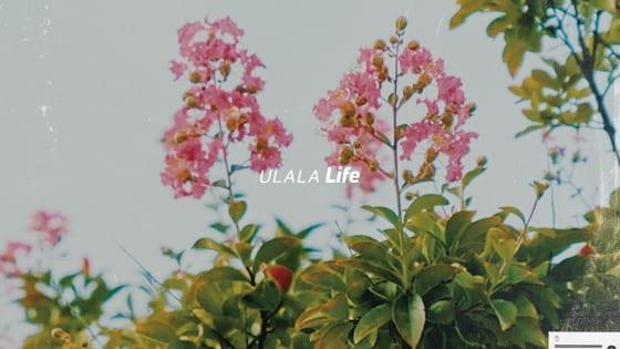 ULALA「Life」
