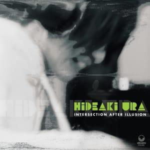 浦秀朗、Hideaki Ura、Intersection after Illusion、EP、ジャケット写真
