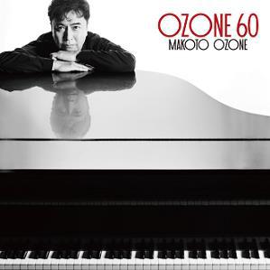 小曽根真『OZONE 60』