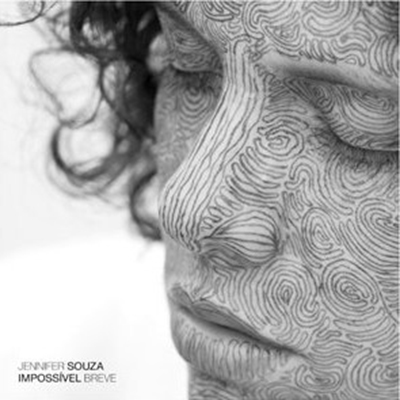 Jennifer Souza『Impossivel Breve』 (2013)