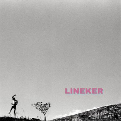 Lineker『Lineker』 (2016)