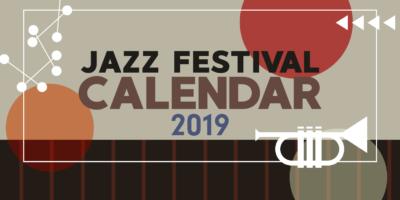 【ジャズフェス カレンダー 2019】9月・10月開催のフェスを新たに追加しました!